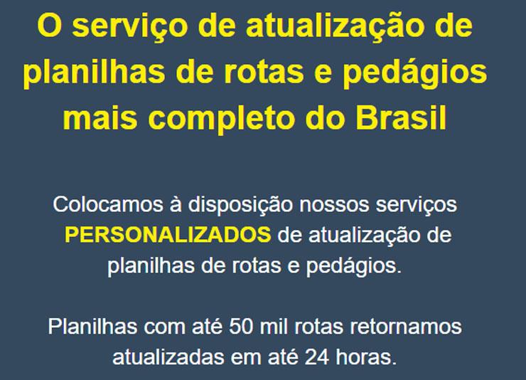 O serviço de atualização de planilhas de rotas e pedágios mais completo do Brasil